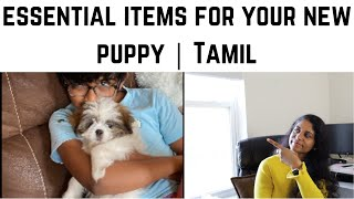 Essential Items for your new puppy | Buying a puppy in USA | Tamil