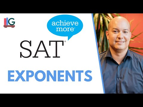 SAT Math Lesson: Exponents, Rules of Exponents and