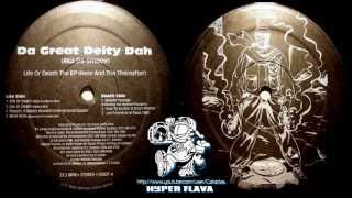 Da Great Deity Dah - Life Or Death The EP (Here And The Thereafter) (Full Viny) (1996)