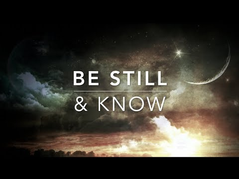 Be Still & Know - Christian Meditation Music | Prayer Music | Worship Music | Relaxation Music