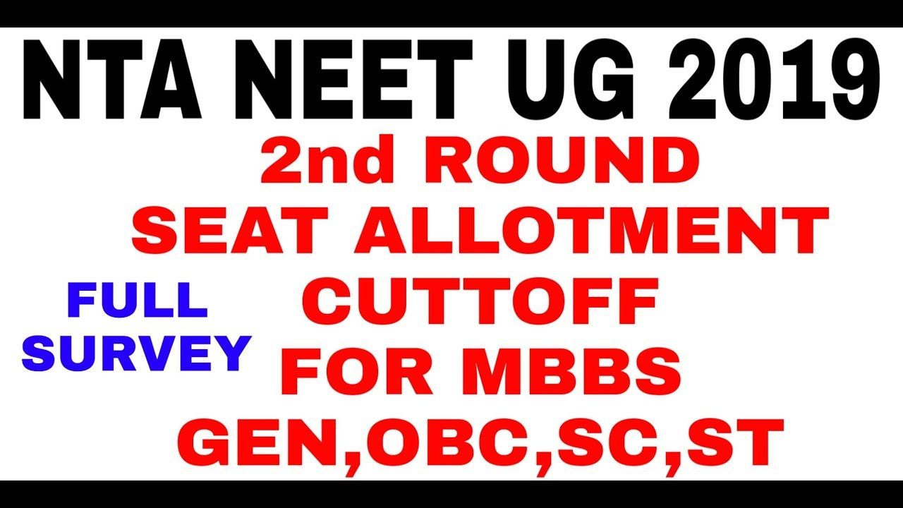 NEET 2019:- 2nd Round Expected CUTTOFF  For 🤩MBBS GEN,OBC,SC,ST