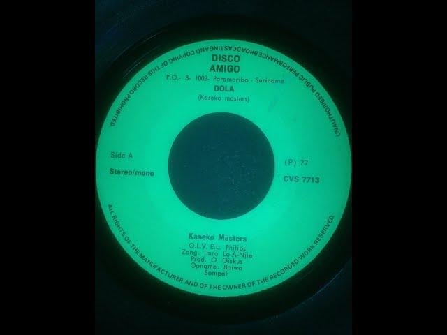 Kaseko Masters_Dola/Jaroesoe Na Paranam (single) 1977