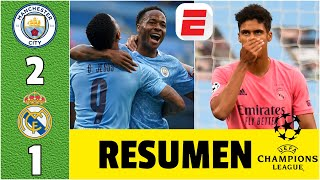 Manchester City 2-1 Real Madrid RESUMEN UCL | Varane le cuesta el pase a los de Zidane en Champions