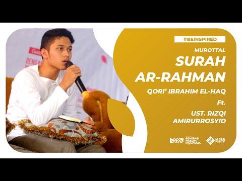 Download Lagu Qari Ibrahim ElHaq feat. Ustadz Rizqi - Ar-Rahman