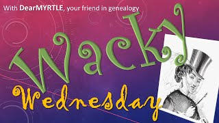 Wacky Wednesday - Msexcel For Genealogists