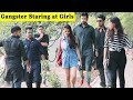 Gangster Staring At Girls Prank || Prank In India || Funday Pranks Ft. TCI