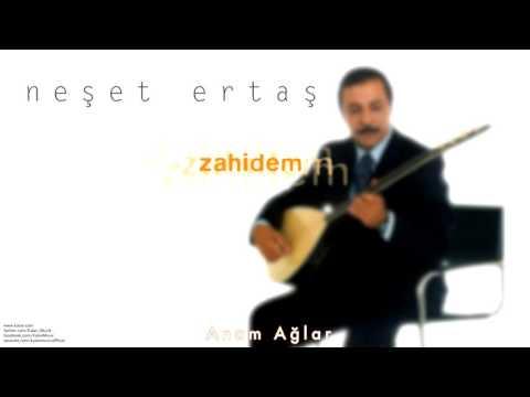 Neşet Ertaş - Anam Ağlar [ Zahidem © 1999 Kalan Müzik ]