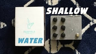 Shallow Water | Fairfield Circuitry