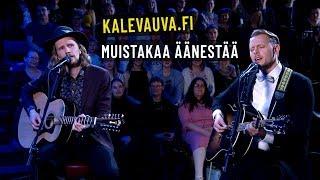Kalevauva.fi - Muistakaa äänestää   Noin viikon studio