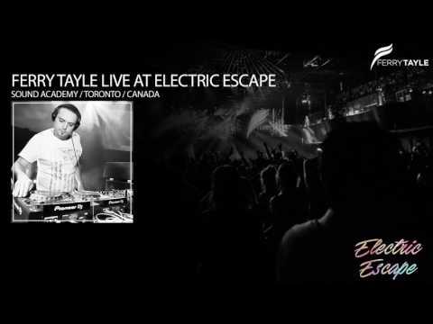Ferry Tayle Live@Electric Escape (Sound Academy / Toronto / Canada)