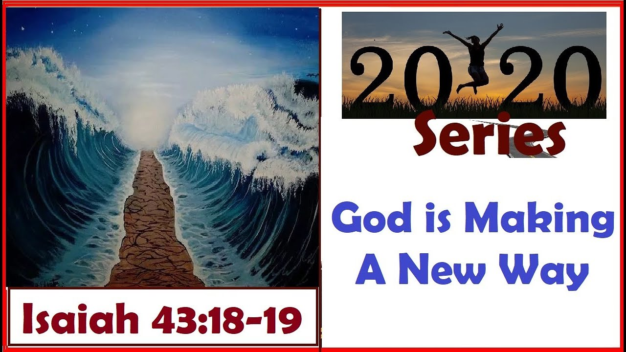 God is Making A New Way