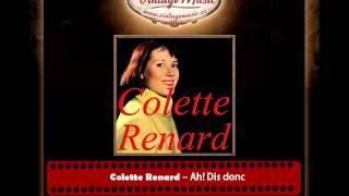 Colette Renard – Ah! Dis donc