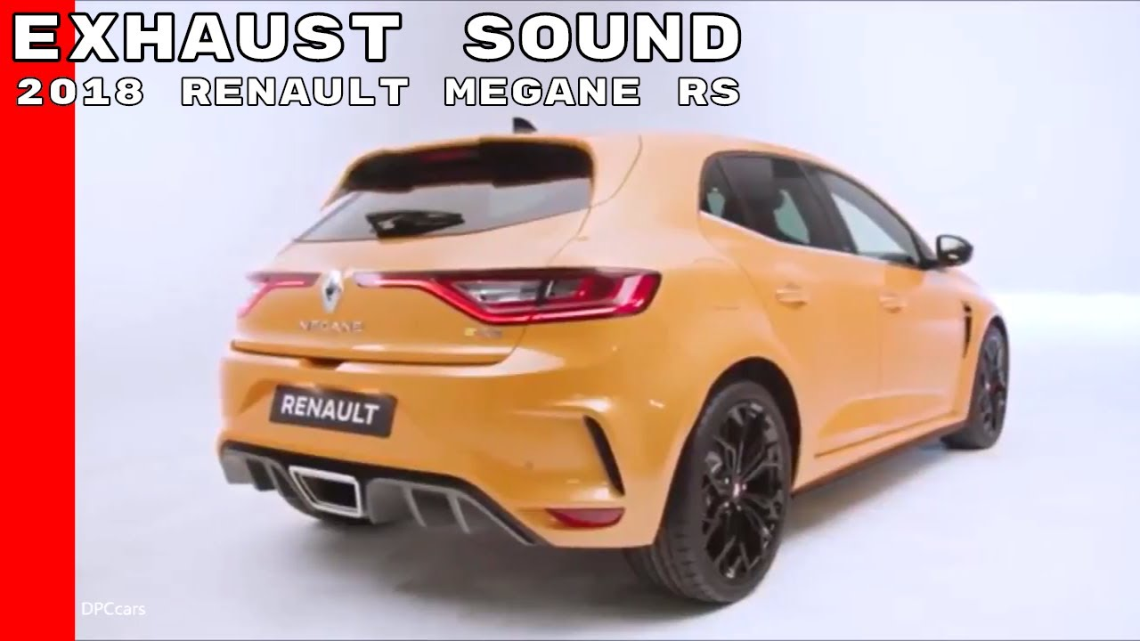 2018 renault megane. wonderful megane 2018 renault megane rs exhaust sound in renault megane