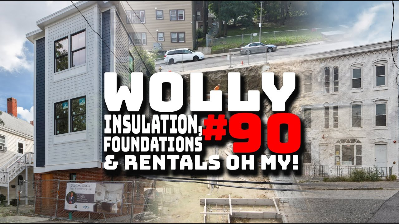 Insulation, Foundations, & Rentals Oh My!