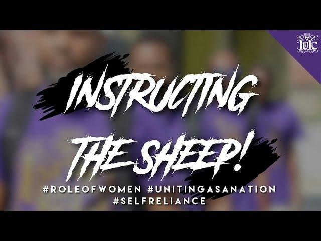 IUIC: Instructing The Sheep! #RoleofWomen #UnitingasaNation #SelfReliance