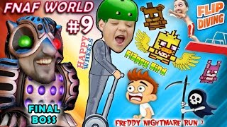 FNAF World #9 THE END BOSS? + Happy Wheels + Fnaffy Bird + Freddy