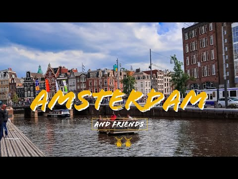 Amsterdam and Friends | Cinematic Trave Video The Netherlands