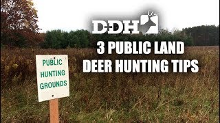 3 Valuable Public Land Deer Hunting Tips | Deer Talk Now @deerhuntingmag