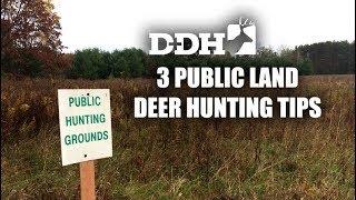 3 Valuable Public Land Deer Hunting Tips | Deer Talk Now @deerhuntingmag