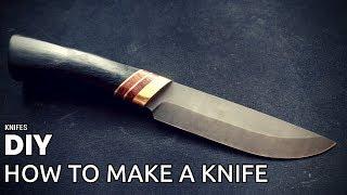 Knife Making - How To Make A Knife