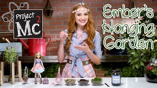 Project Mc² | Ember Evergreen Hanging Garden Experiment + Doll | Cast Unboxing: Belle Shouse