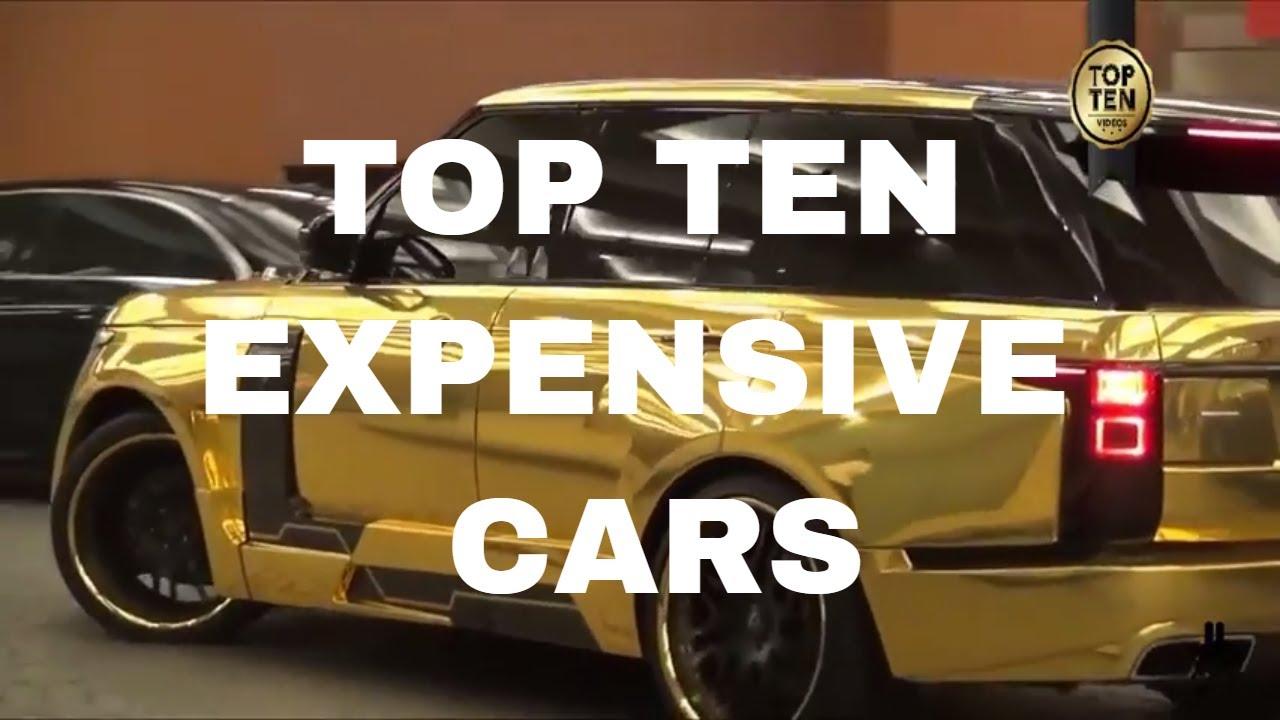 Top 10 Expensive Cars   Top 10   Rare Cars   Dubai - YouTube