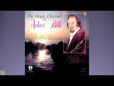 Acker Bilk (The Magic Clarinet)
