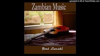 Joel Lweshi - Zambian Music, Pt. 2