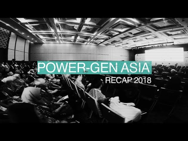 POWER GEN Asia – Recap Video