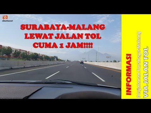Surabaya Ke Malang Lewat Tol Hanya 1 Jam!!!