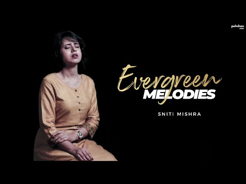 Evergreen Classics | Sniti Mishra (Cover) | Old Hindi Songs Mashup | Mohd. Rafi | Lata Mangeshkar