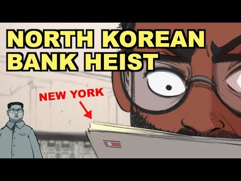The $1,000,000,000 North Korean Bank Heist