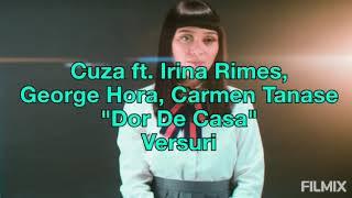 Cuza - Dor De Casa ft. Irina Rimes, George Hora & Carmen Tănase (Versuri) | Video By DN7 Dorin