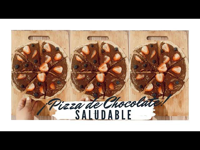 LA MEJOR PIZZA DE CHOCOLATE HEALTHY