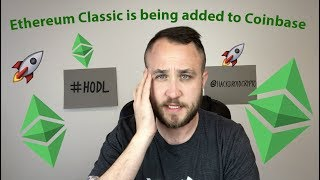 Ethereum Classic (ETC) Is Being Added To Coinbase