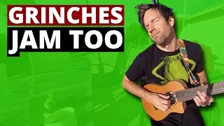 Grinches jam too (360 Music Video)