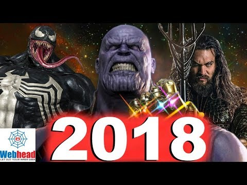 All Upcoming 2018 Comic Book Movies! Marvel, DC, Star Wars, and Much More! | Webhead