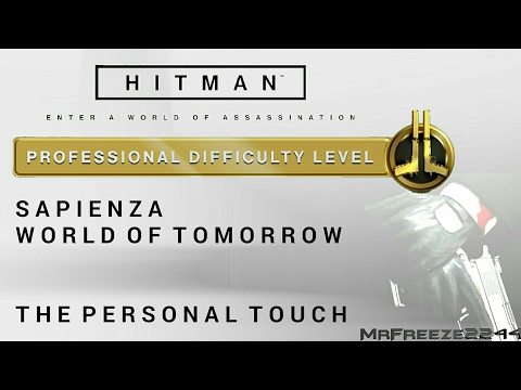HITMAN - Sapienza - The Personal Touch - Professional Difficulty