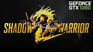 Shadow Warrior 2 • PC gameplay • GTX 1080 • 60 FPS • MAX SETTINGS • SweetFX