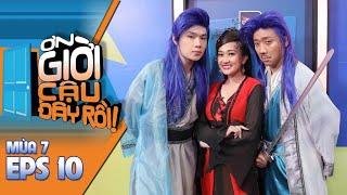 #10 Ơn Giời Cậu Đây Rồi Mùa 7: Phan Mạnh Quỳnh, Linh Ngọc Đàm, Phương Lan, Hồng Kim Hạnh