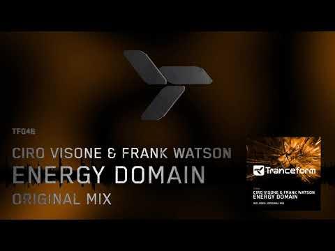 Ciro Visone & Frank Watson - Energy Domain (Original Mix) [TF046]