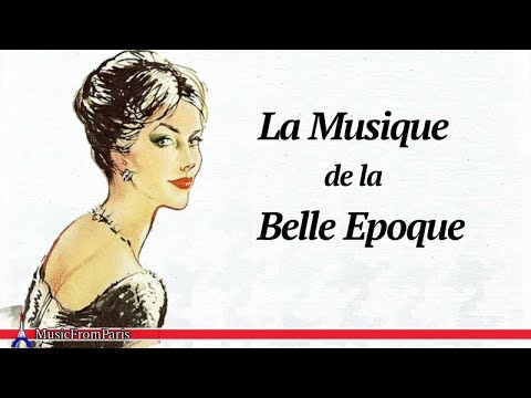 French Music from the Belle Epoque