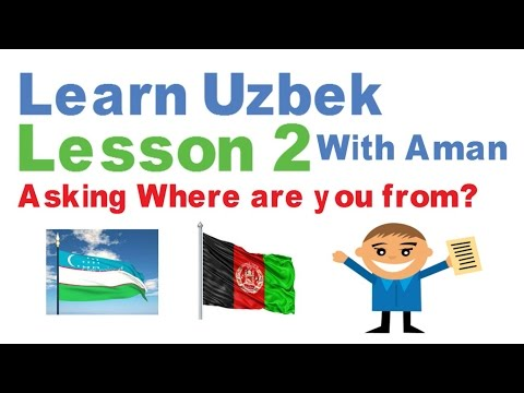 Learn Uzbek - Lesson 2 - Asking Nationality