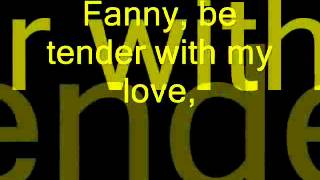 Bee Gees - Fanny (Be Tender With My Love) (Lyrics)