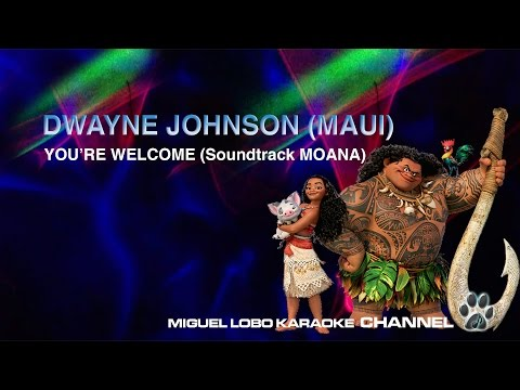 [Karaoke] - DWAYNE JOHNSON (Maui) - Movie Soundtrack MOANA - Miguel Lobo