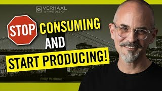 Stop Consuming and Start Producing: Inspiration For How To Build a Personal Brand
