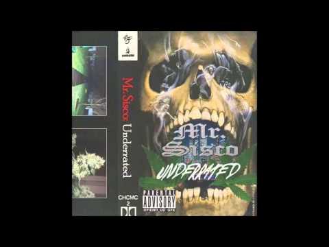 Mr. Sisco - Underrated EP [Full Mixtape]