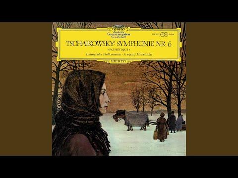 Tchaikovsky: Symphony No. 6 in B Minor, Op. 74, TH 30 -