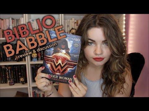 WONDER WOMAN: WARBRINGER BY LEIGH BARDUGO | BiblioBabble