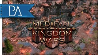 NEW EPIC MEDIEVAL CAMPAIGN - Medieval Kingdom Wars Gameplay